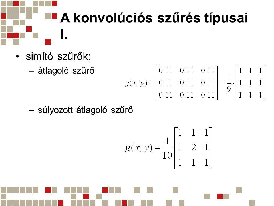 A konvolúciós szűrés típusai I.