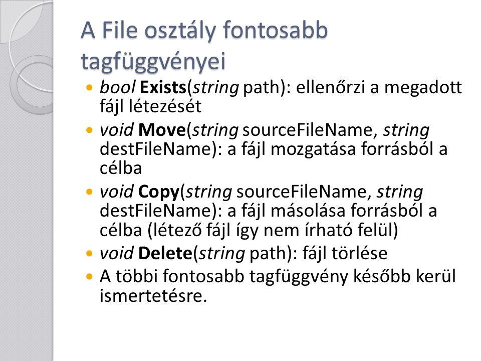 A File osztály fontosabb tagfüggvényei
