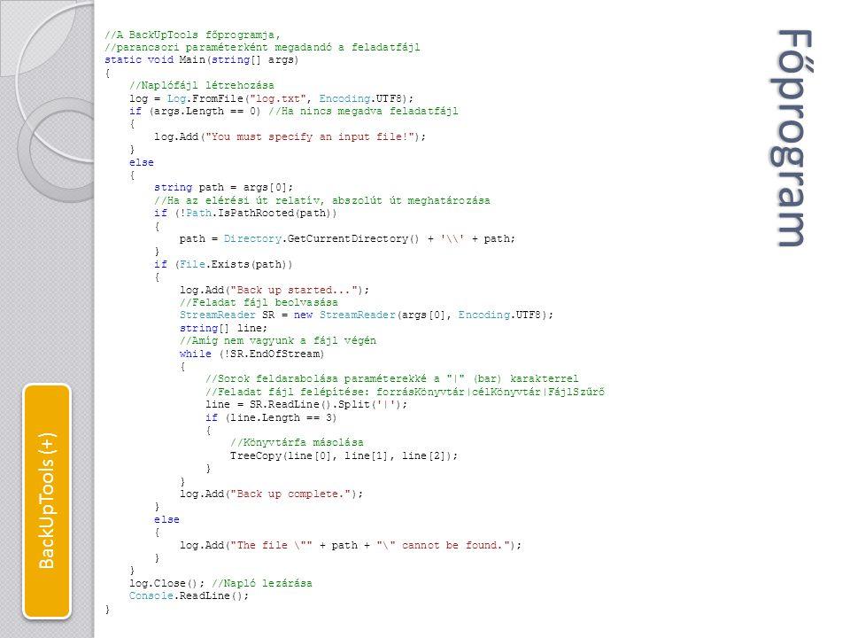 Főprogram BackUpTools (+) //A BackUpTools főprogramja,
