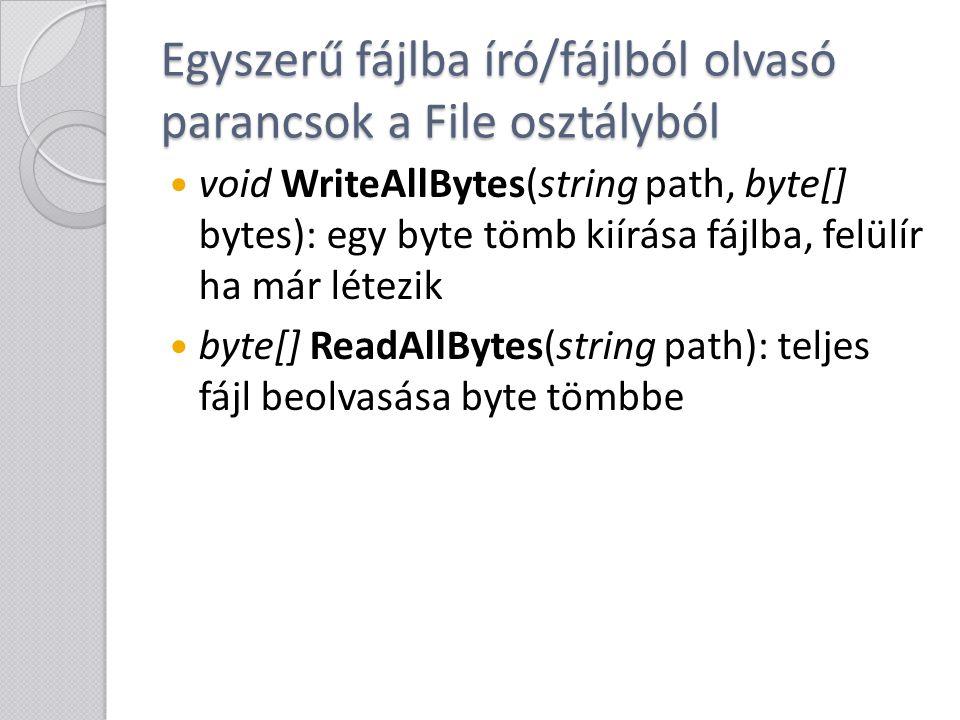 Egyszerű fájlba író/fájlból olvasó parancsok a File osztályból