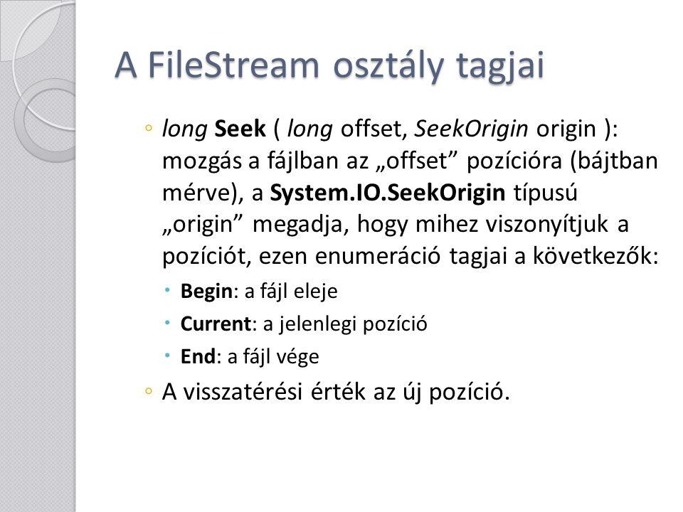 A FileStream osztály tagjai