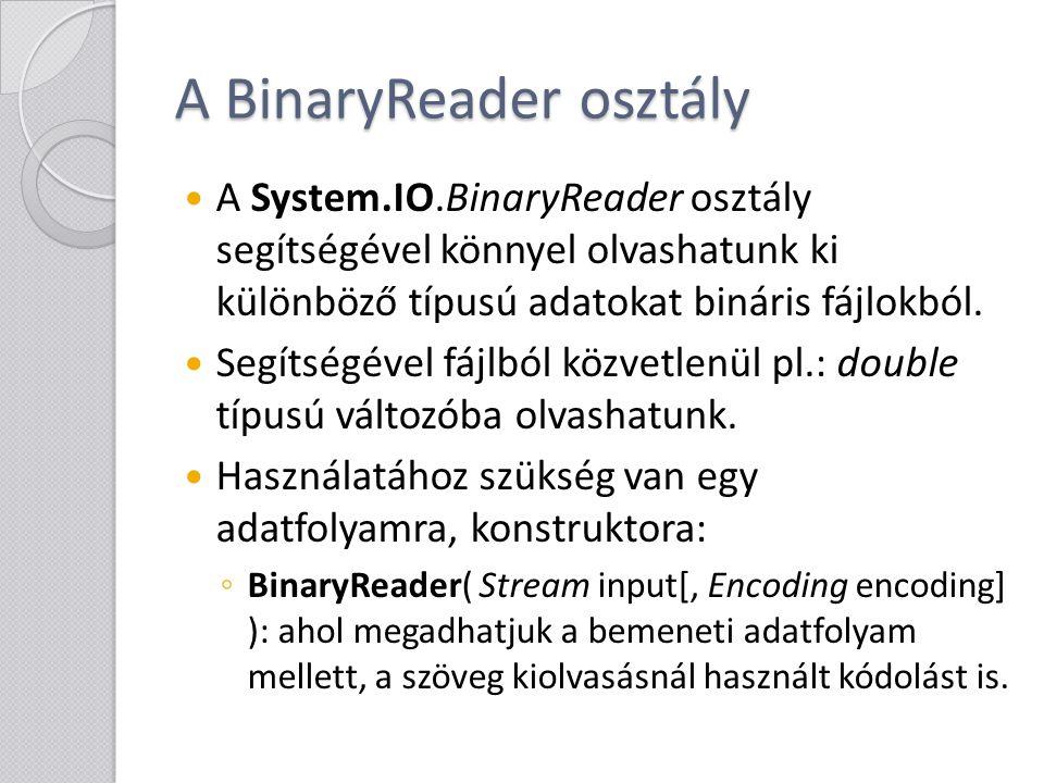 A BinaryReader osztály