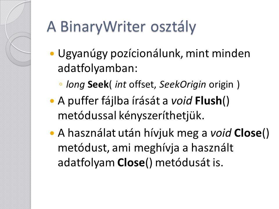 A BinaryWriter osztály