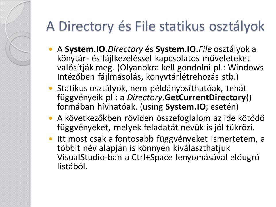 A Directory és File statikus osztályok