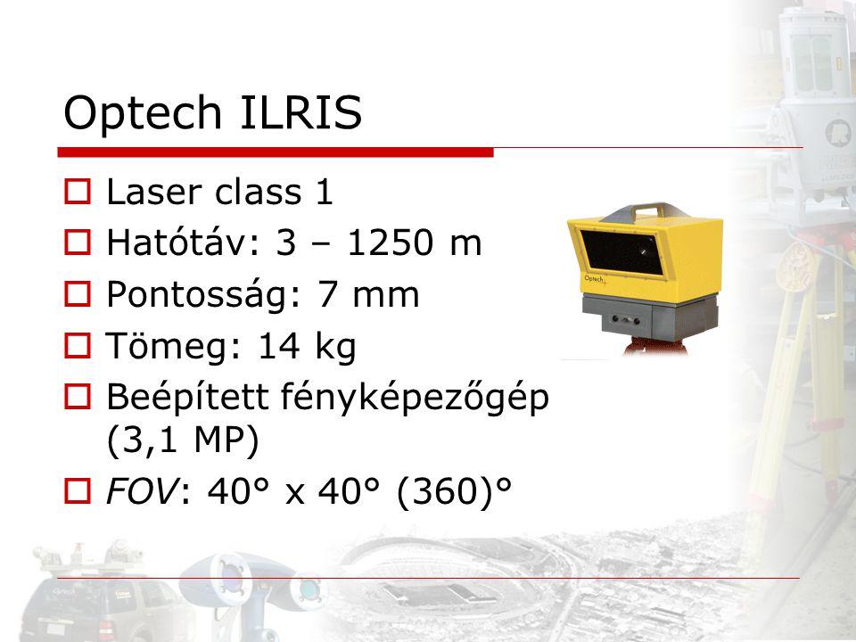 Optech ILRIS Laser class 1 Hatótáv: 3 – 1250 m Pontosság: 7 mm