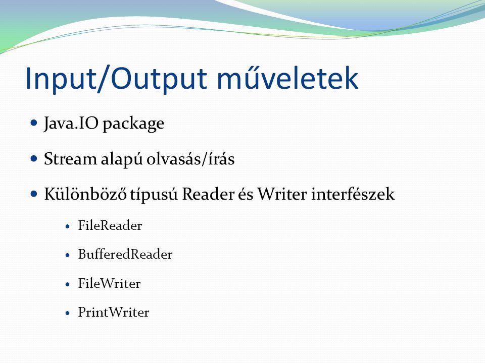 Input/Output műveletek