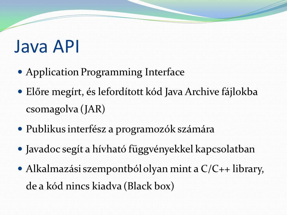 Java API Application Programming Interface