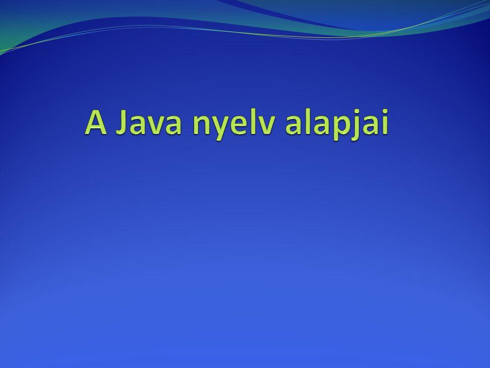 A Java nyelv alapjai