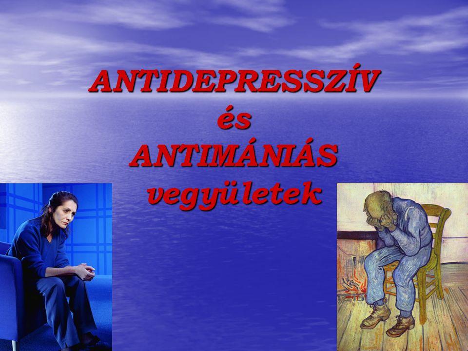 ANTIDEPRESSZÍV és ANTIMÁNIÁS vegyületek