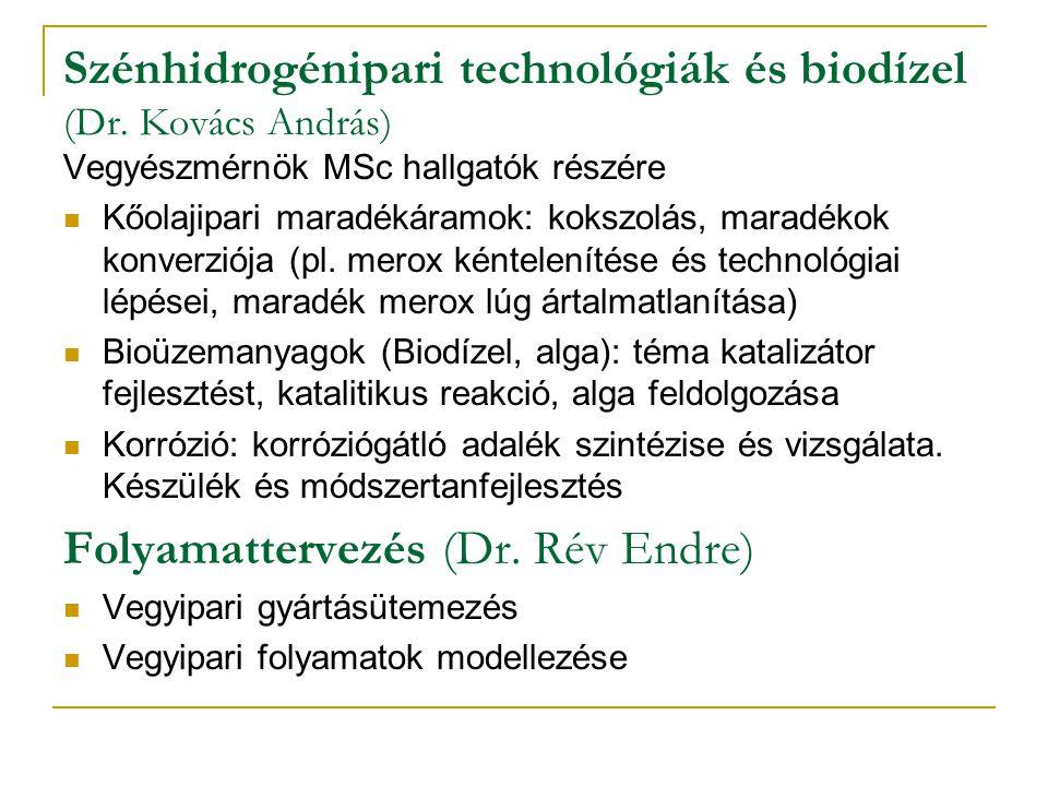 Szénhidrogénipari technológiák és biodízel (Dr. Kovács András)