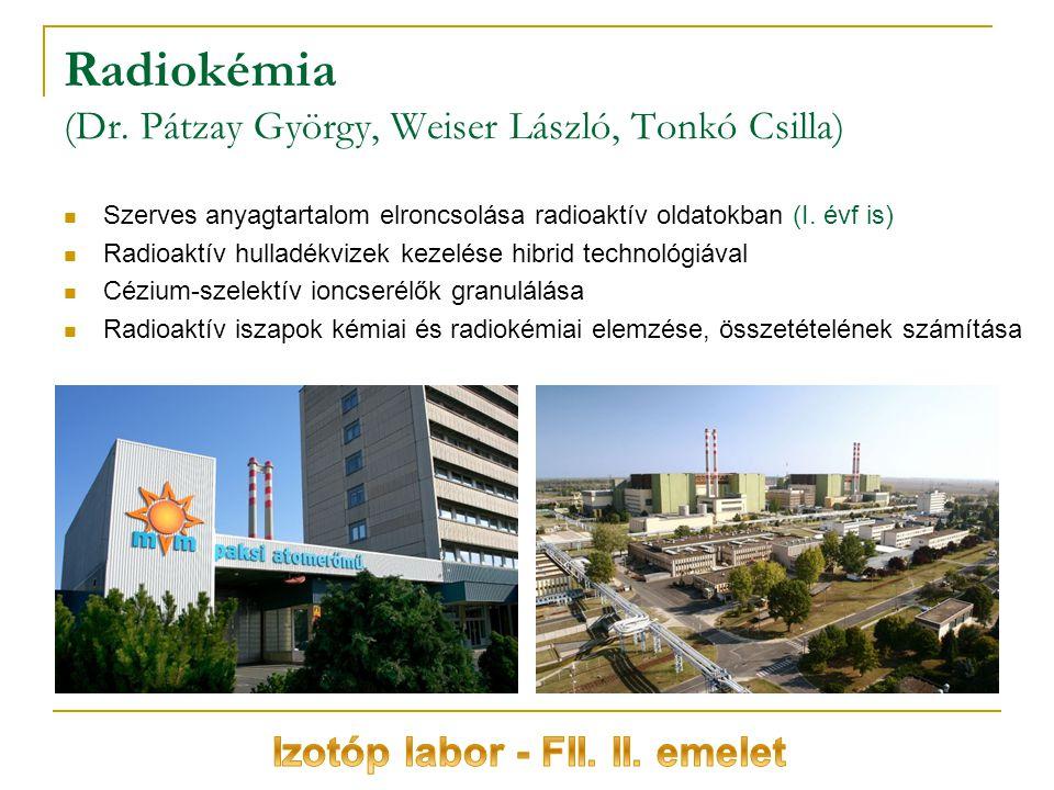 Radiokémia (Dr. Pátzay György, Weiser László, Tonkó Csilla)
