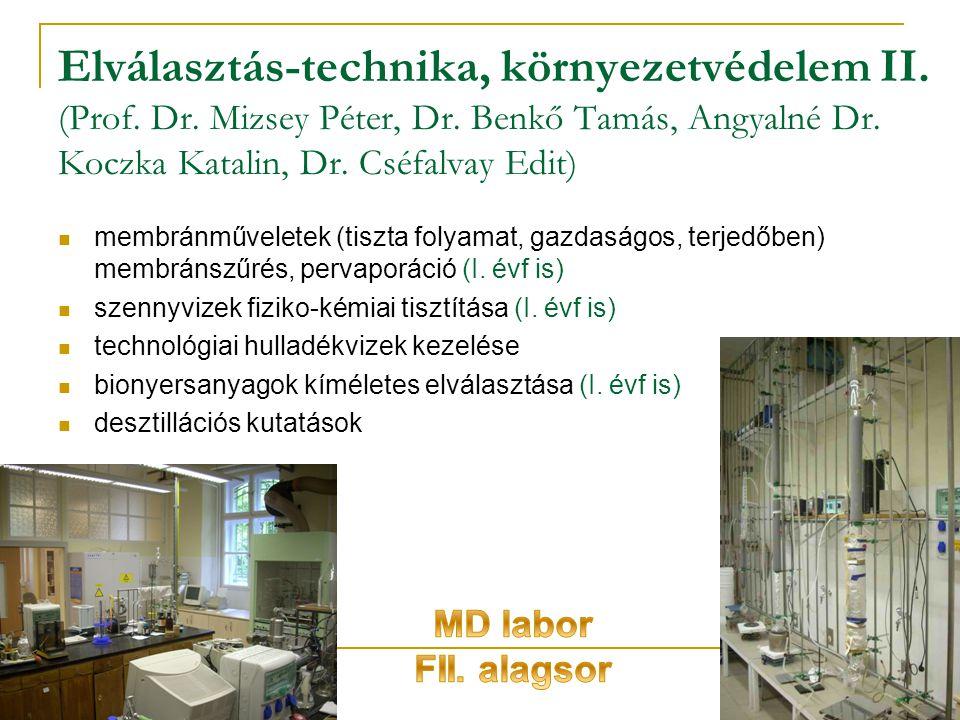 Elválasztás-technika, környezetvédelem II. (Prof. Dr. Mizsey Péter, Dr