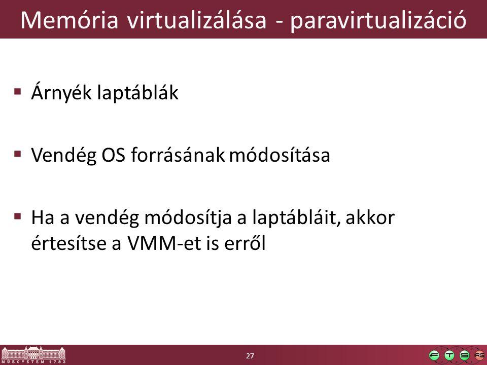 Memória virtualizálása - paravirtualizáció