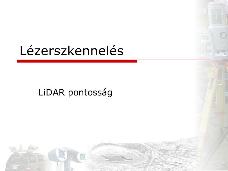 Lézerszkennelés LiDAR pontosság
