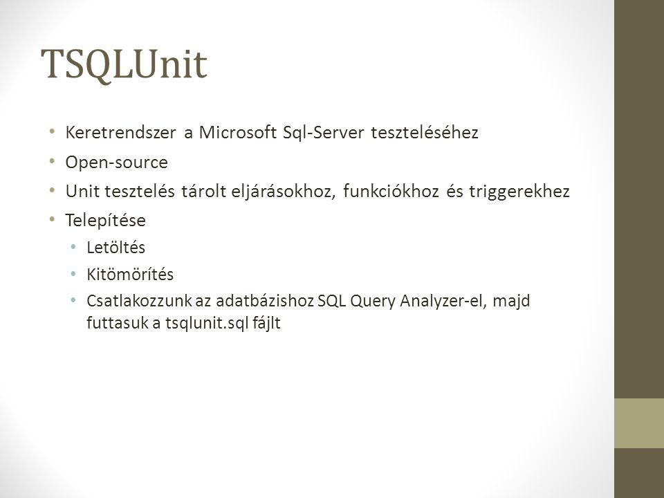 TSQLUnit Keretrendszer a Microsoft Sql-Server teszteléséhez