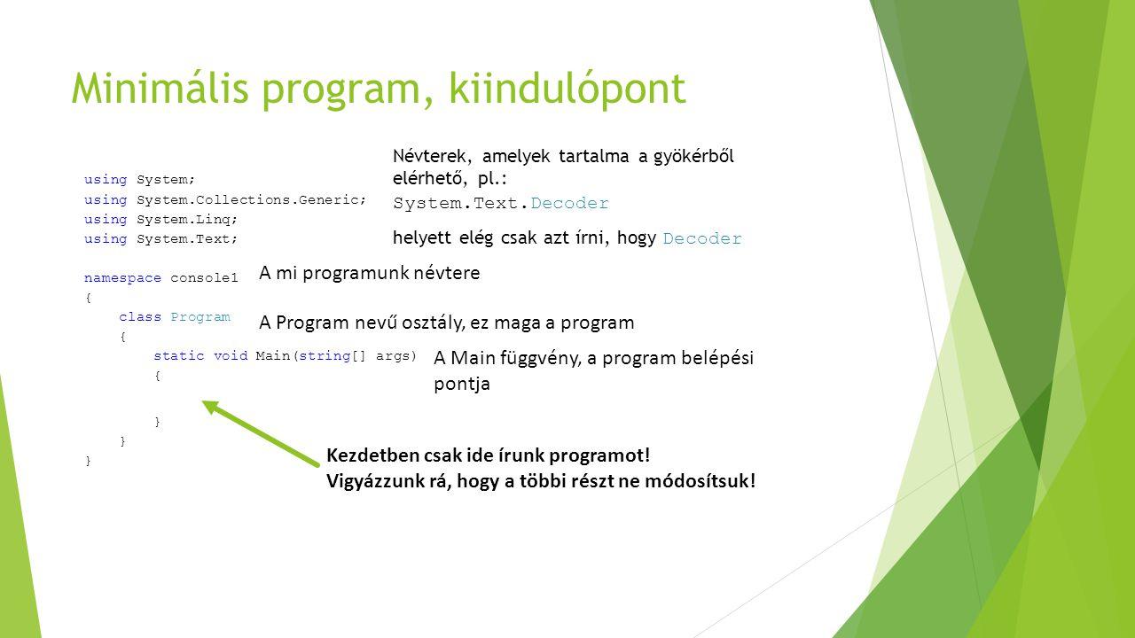 Minimális program, kiindulópont