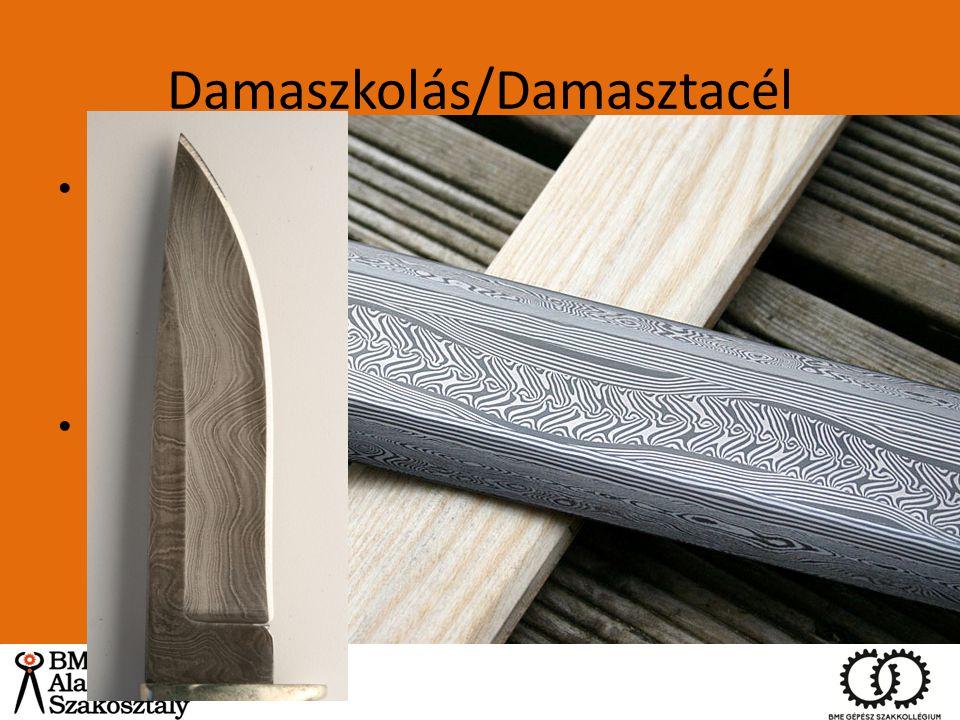 Damaszkolás/Damasztacél
