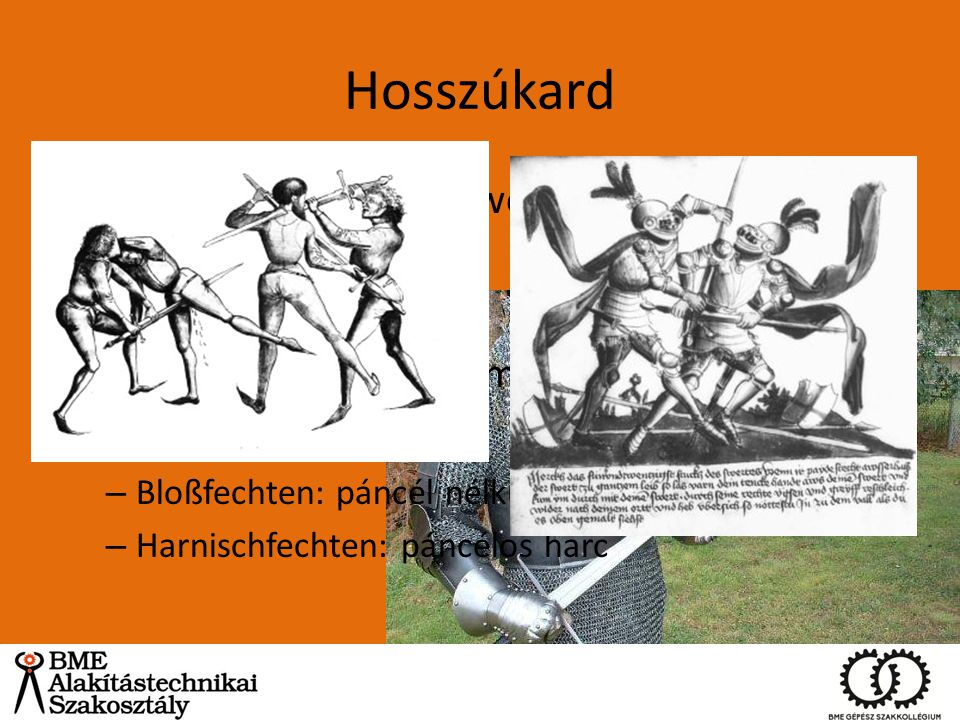Hosszúkard (Longsword=Bastard sword~One-and-a-half-hand sword)
