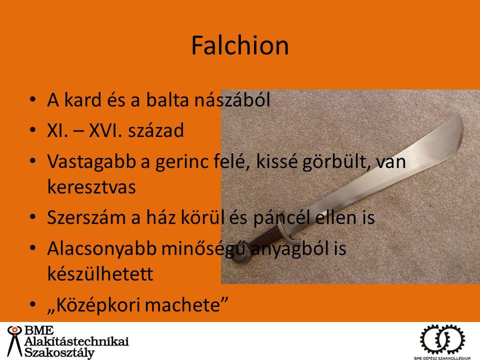 Falchion A kard és a balta nászából XI. – XVI. század