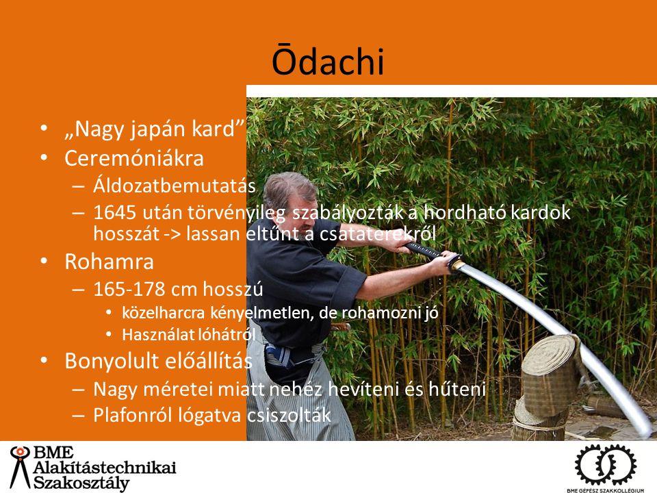 """Ōdachi """"Nagy japán kard Ceremóniákra Rohamra Bonyolult előállítás"""