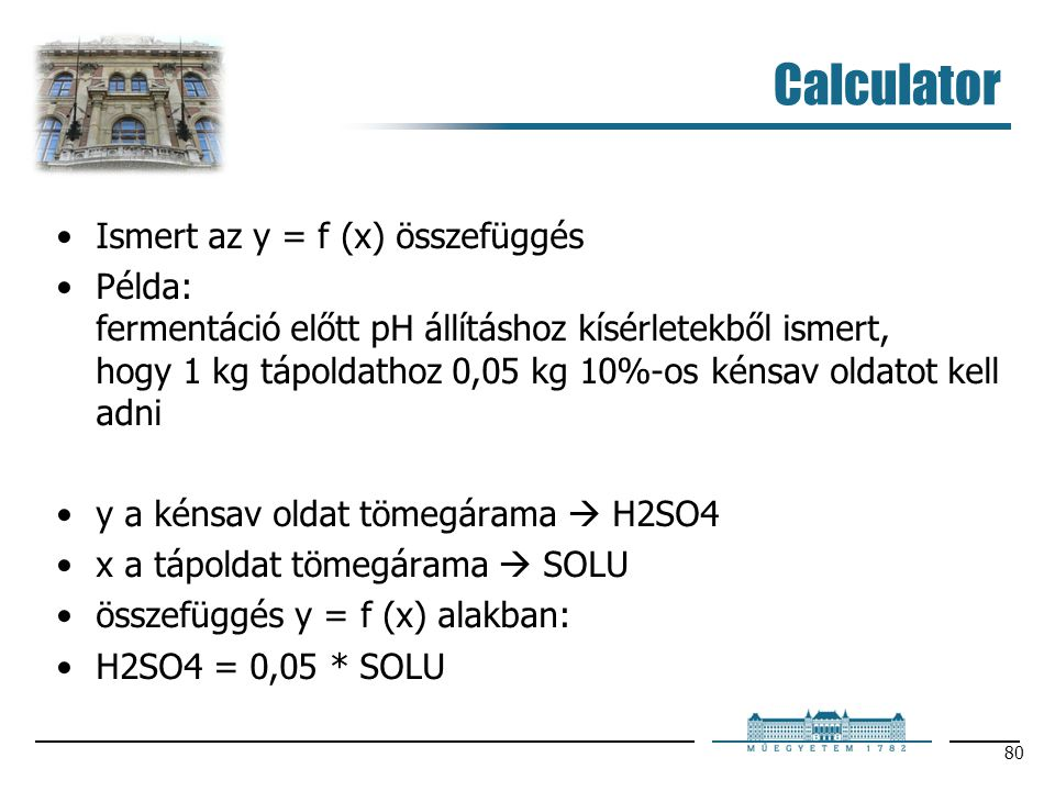 Calculator Ismert az y = f (x) összefüggés