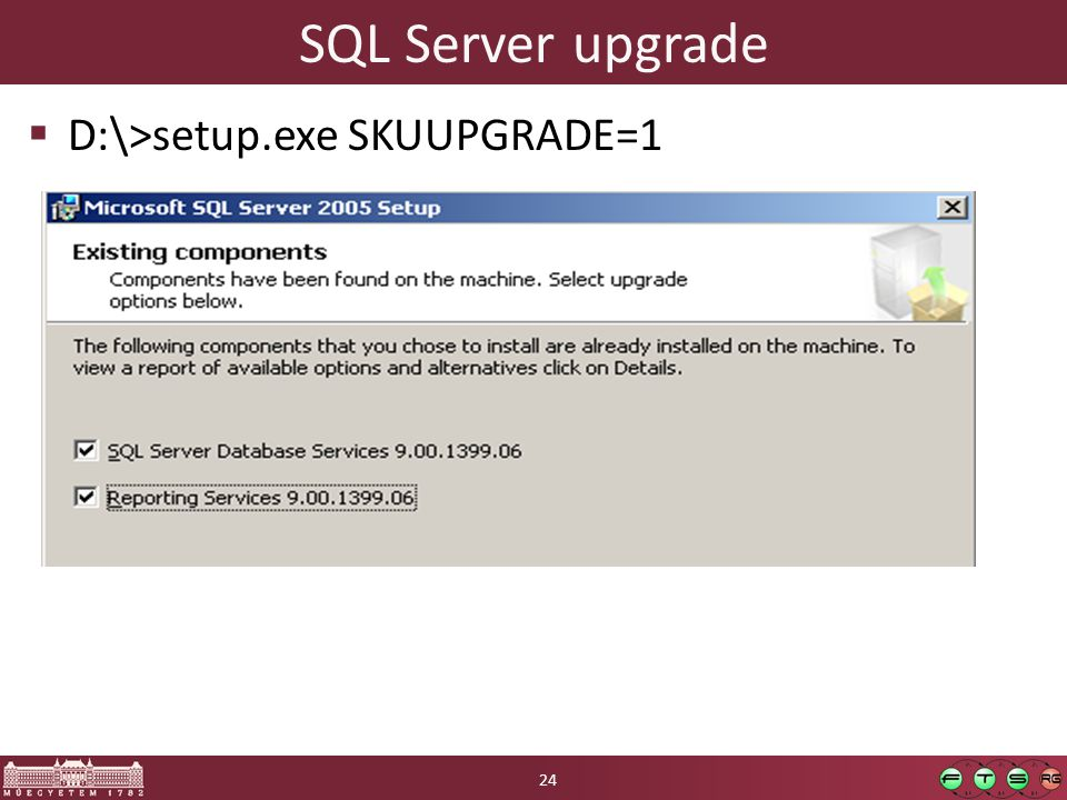 SQL Server upgrade D:\>setup.exe SKUUPGRADE=1