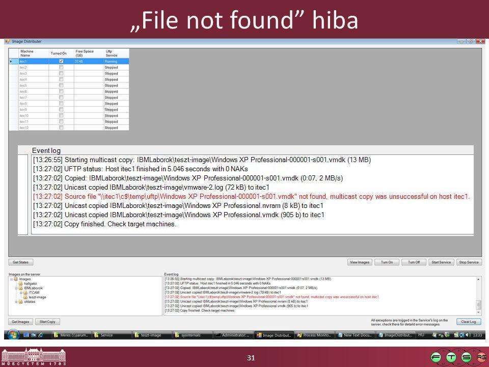"""""""File not found hiba Részletes leírás: http://micskeiz.wordpress.com/2009/09/24/name-not-found-%E2%80%93-egy-furcsa-fajl-hozzaferesi-hiba/"""