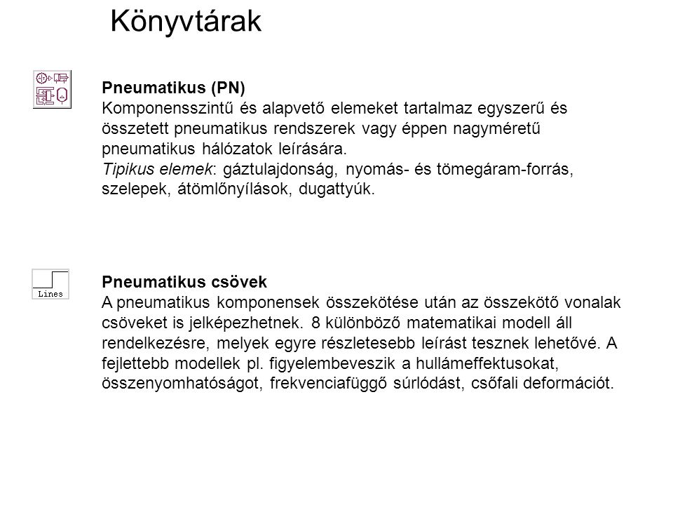 Könyvtárak Pneumatikus (PN)