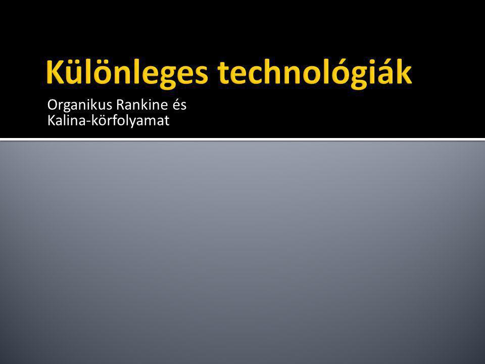 Különleges technológiák