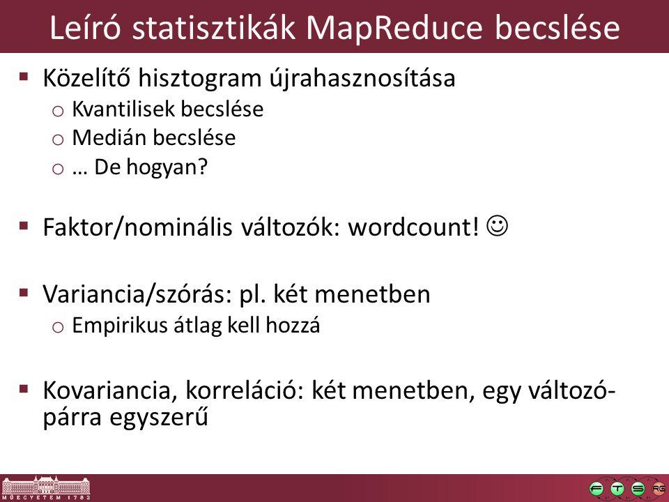 Leíró statisztikák MapReduce becslése