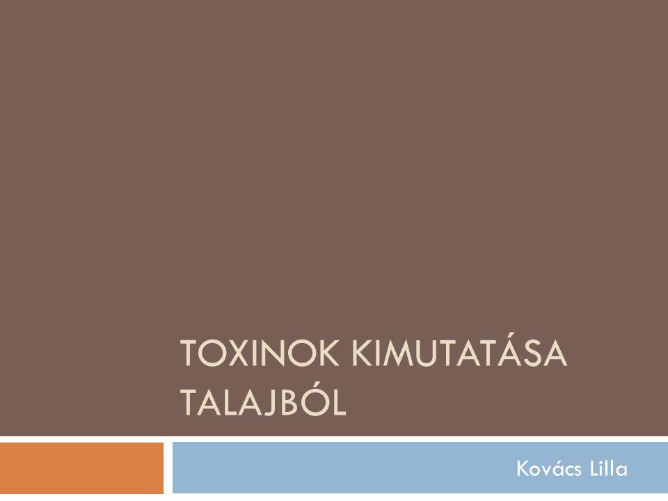 Toxinok kimutatása talajból