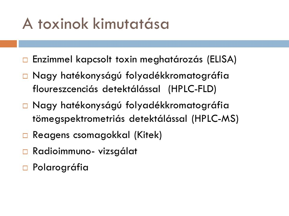 A toxinok kimutatása Enzimmel kapcsolt toxin meghatározás (ELISA)