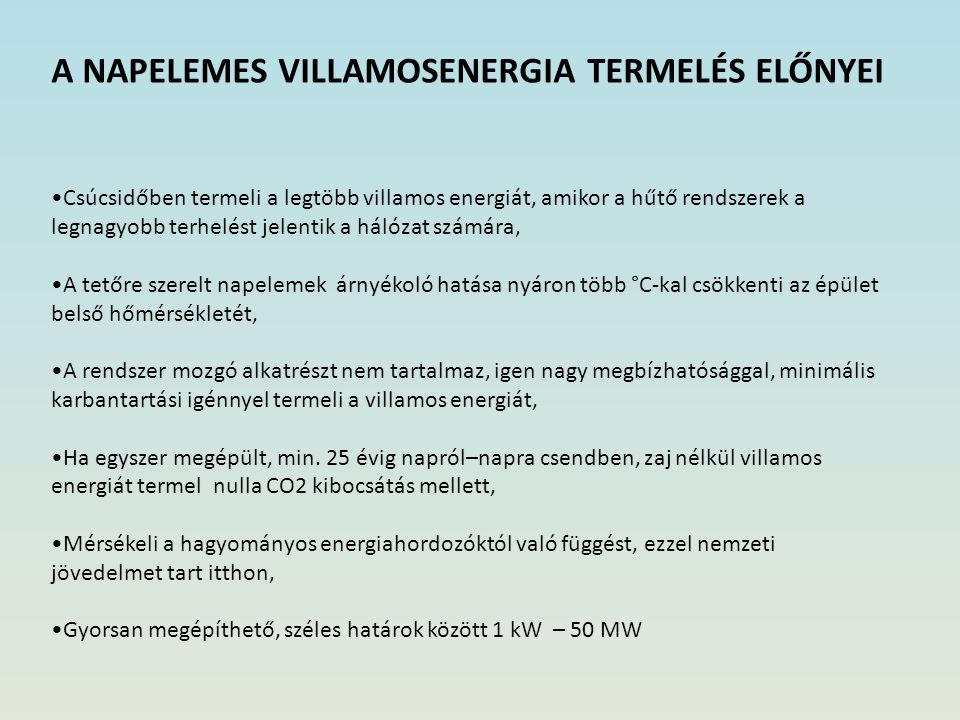A NAPELEMES VILLAMOSENERGIA TERMELÉS ELŐNYEI