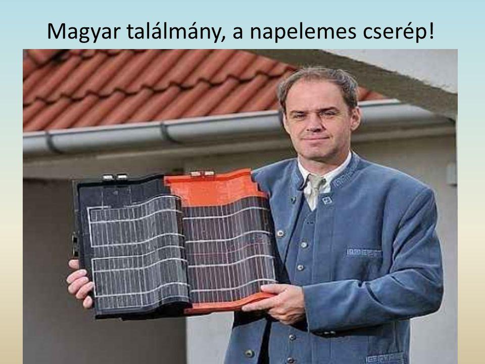 Magyar találmány, a napelemes cserép!