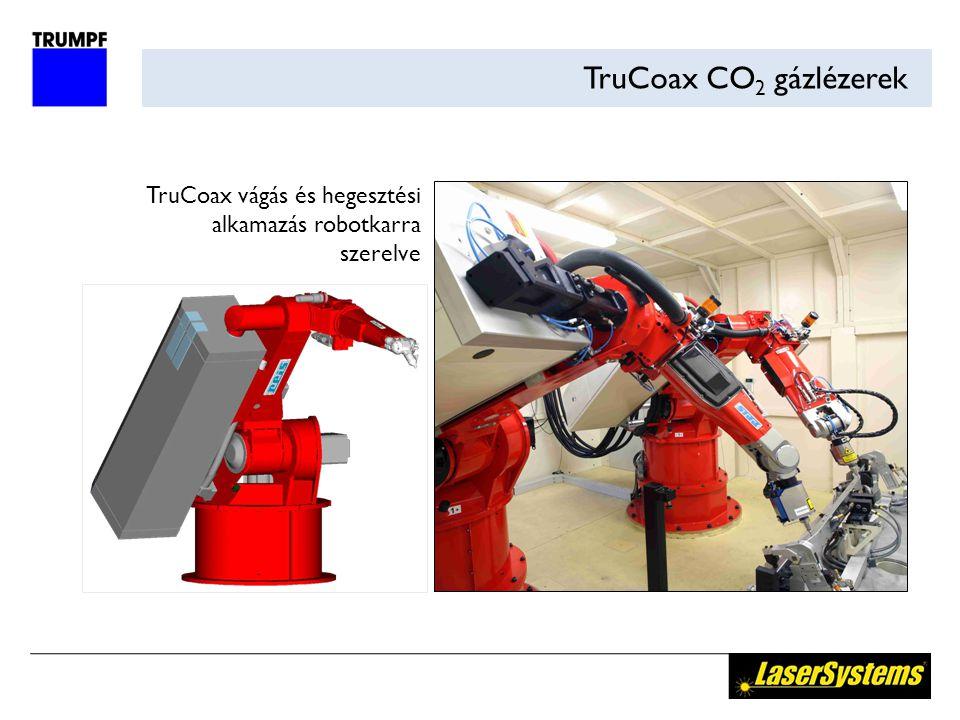 TruCoax CO2 gázlézerek TruCoax vágás és hegesztési alkamazás robotkarra szerelve