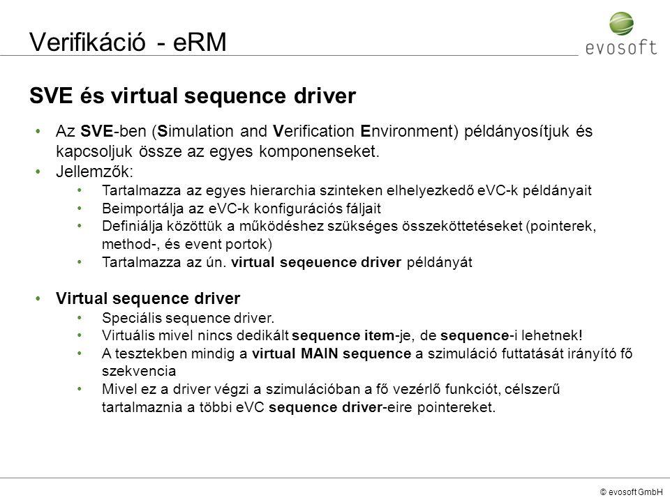 Verifikáció - eRM SVE és virtual sequence driver
