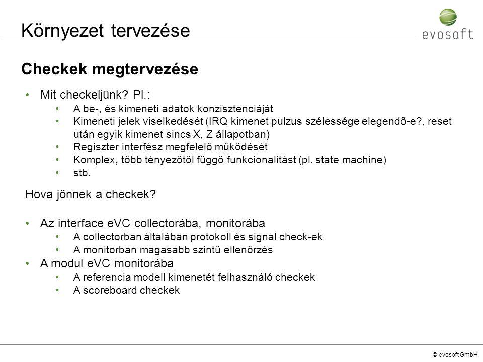 Környezet tervezése Checkek megtervezése Mit checkeljünk Pl.: