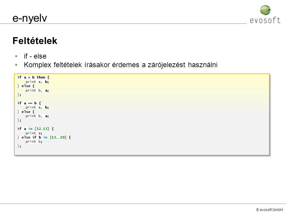 e-nyelv Feltételek if - else