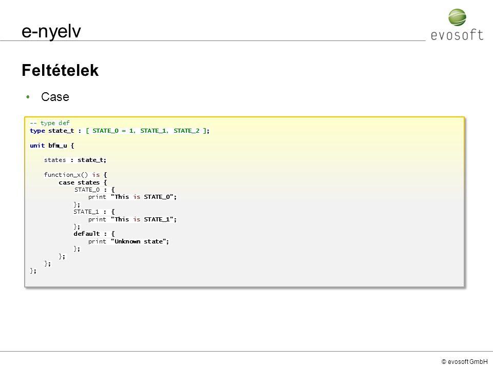 e-nyelv Feltételek Case -- type def