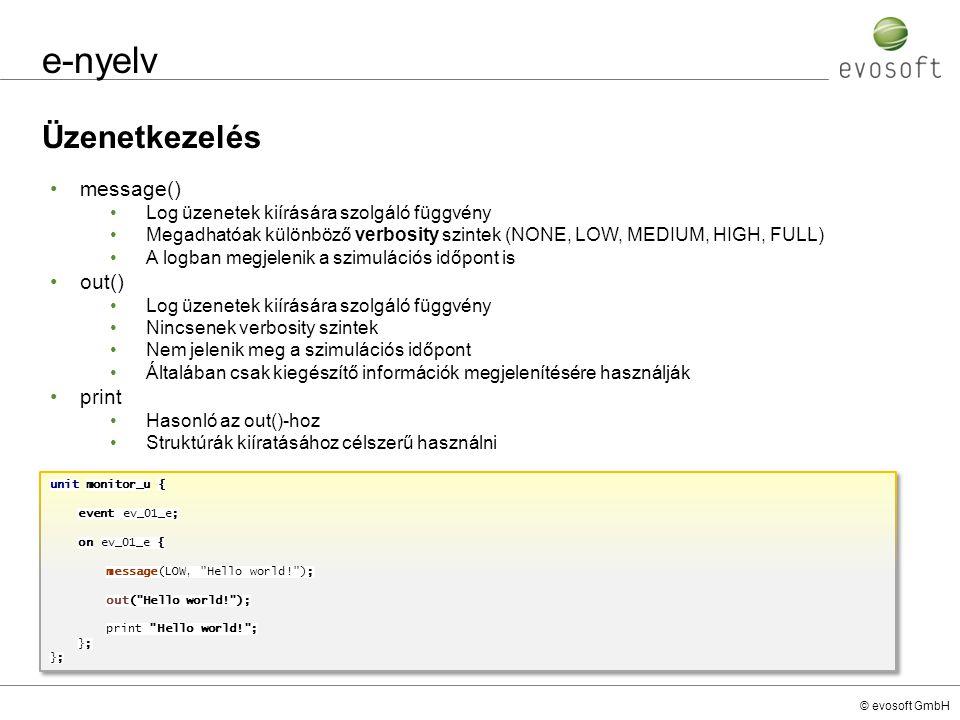 e-nyelv Üzenetkezelés message() out() print
