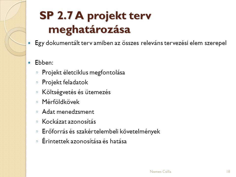 SP 2.7 A projekt terv meghatározása