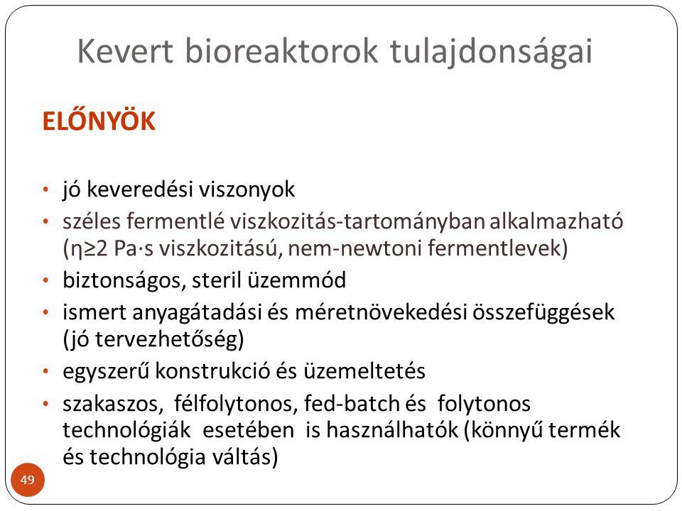 Kevert bioreaktorok tulajdonságai