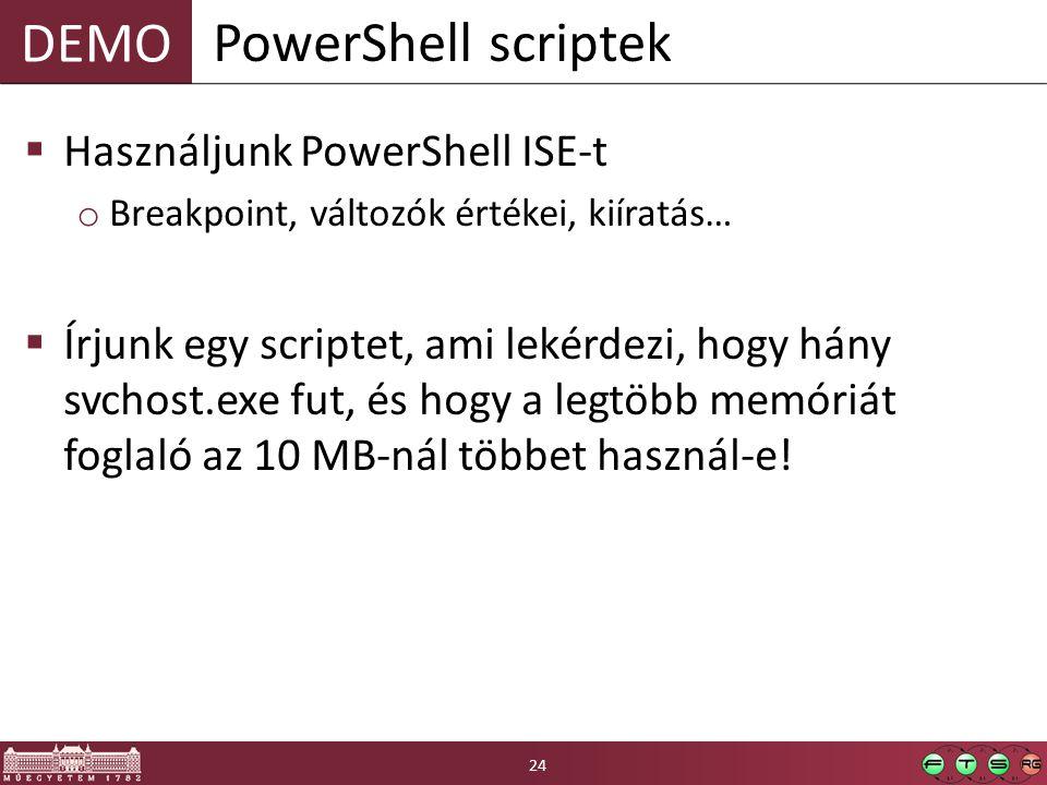 PowerShell scriptek Használjunk PowerShell ISE-t
