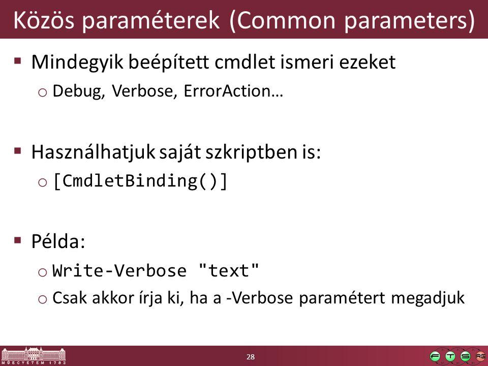 Közös paraméterek (Common parameters)