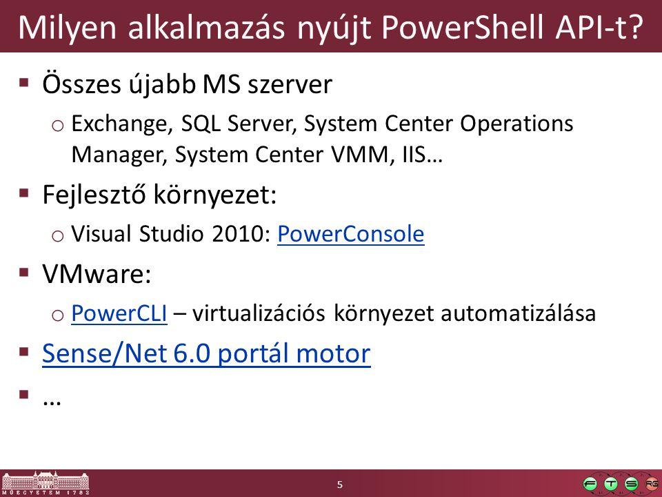 Milyen alkalmazás nyújt PowerShell API-t