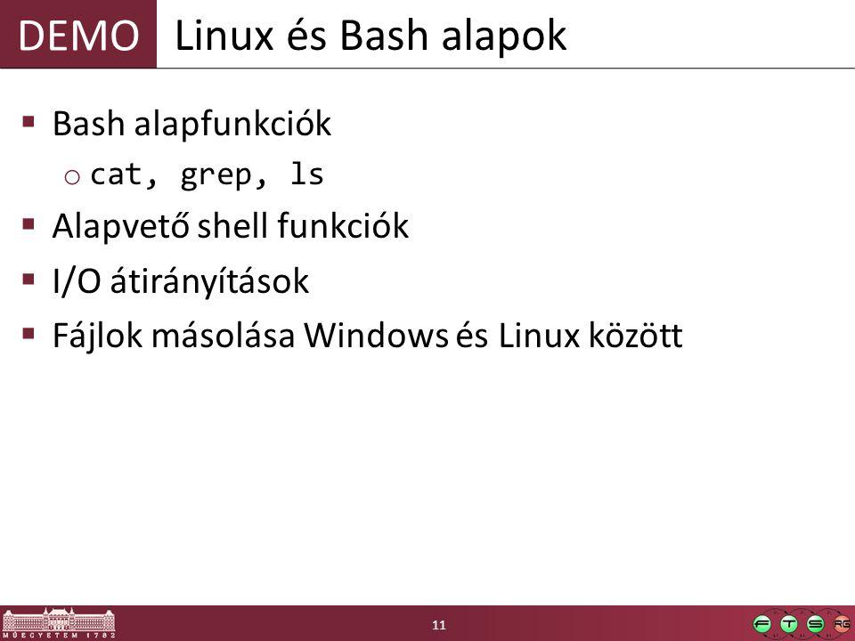 Linux és Bash alapok Bash alapfunkciók Alapvető shell funkciók
