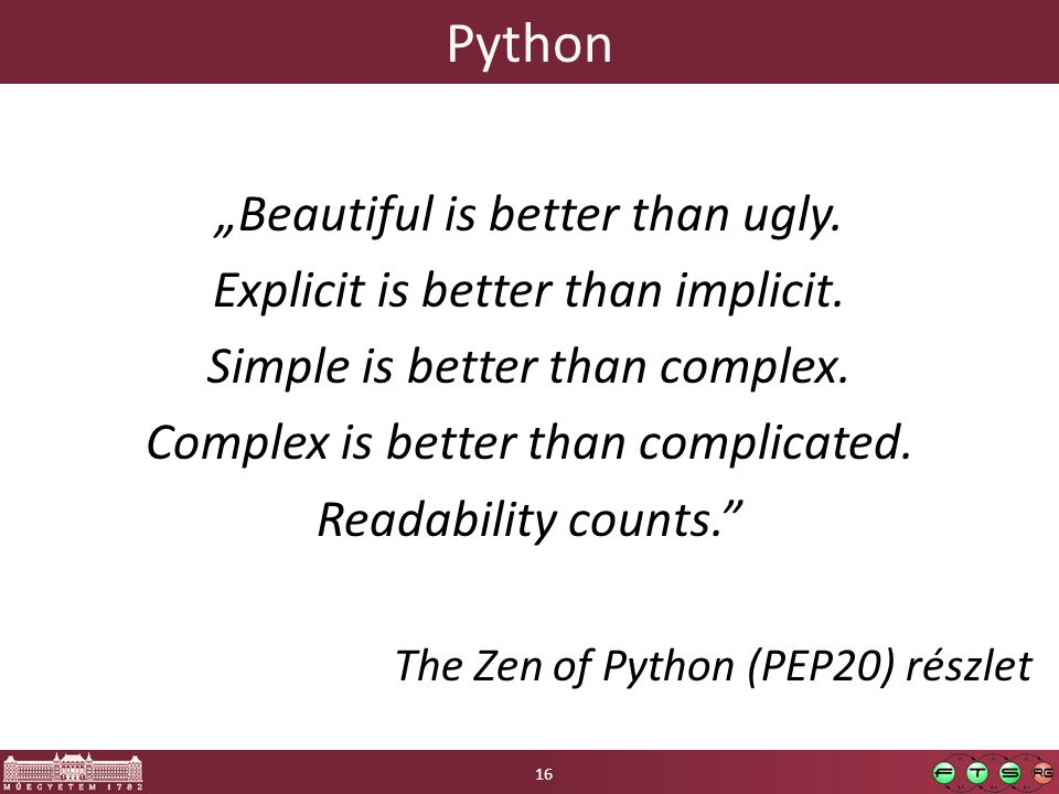 "Python ""Beautiful is better than ugly."