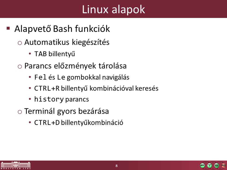 Linux alapok Alapvető Bash funkciók Automatikus kiegészítés