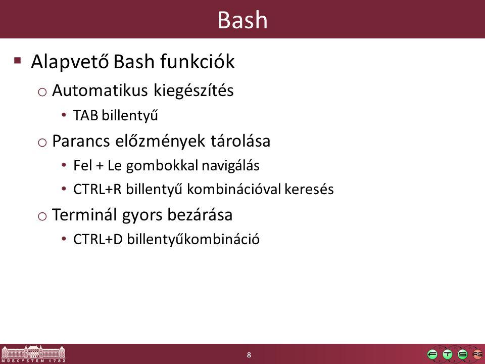 Bash Alapvető Bash funkciók Automatikus kiegészítés