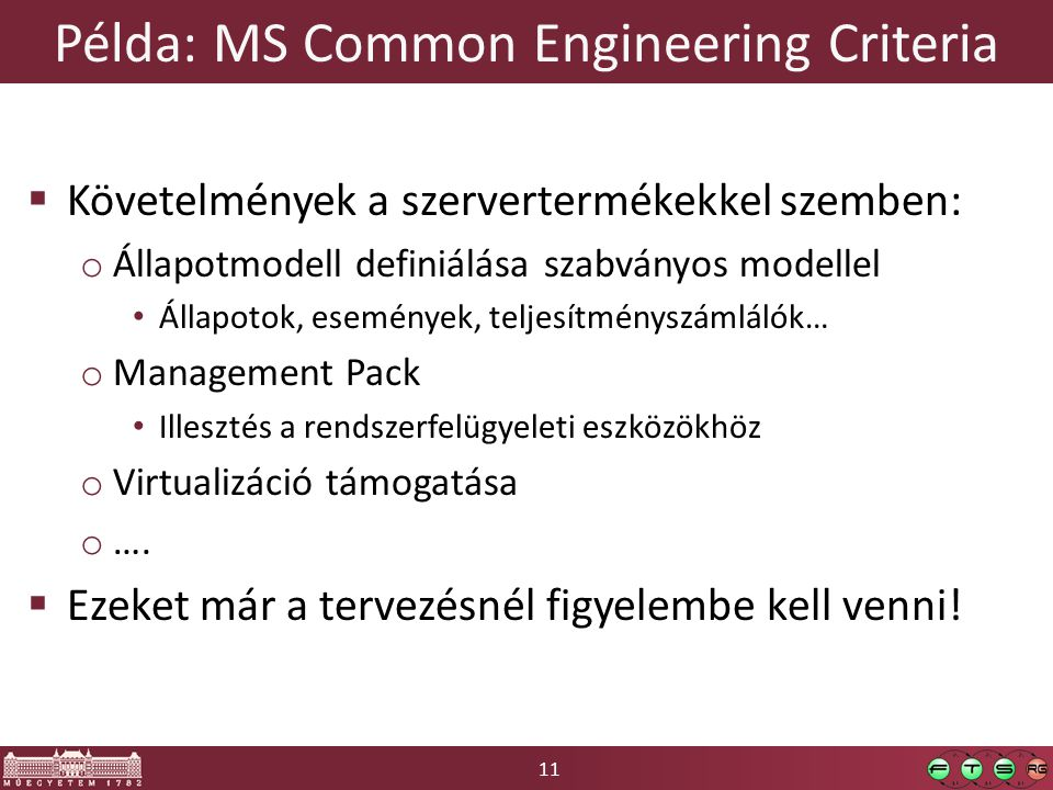 Példa: MS Common Engineering Criteria